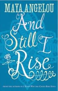 March_And Still I Rise_Maya Angelou